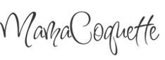 MAMA COQUETTE